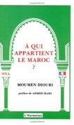 À qui appartient le Maroc?