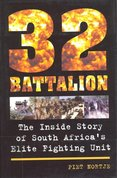 32 Battalion The inside story of South Africa's Elite Fighting Unit