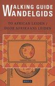 Walking guide to African Leiden/Wandelgids door Afrikaans Leiden