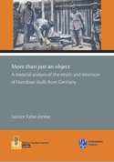More than just an object. A material analysis of the return en retention of Namibian skulls from Germany