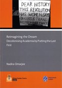 Reimagining the Dream. Decolonising Academia by Putting the Last First